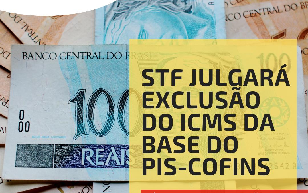 Exclusão do ICMS da base do PIS/COFINS